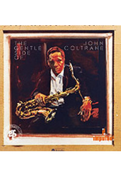The Gentle Side of Coltrane